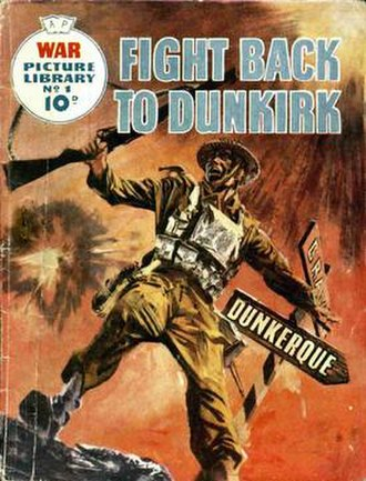 """War Picture Library - Cover to War Picture Library No. 1 – """"Fight Back to Dunkirk,"""" 1 September 1958."""
