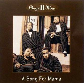 A Song for Mama - Image: A Song for Mama Boyz II Men