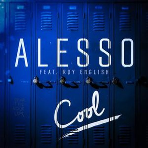 Cool (Alesso song) - Image: Alesso Cool