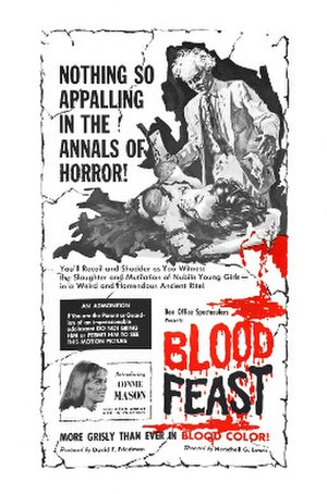 Splatter film - Poster art for Blood Feast (1963), considered the first splatter film