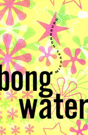 Bongwater (novel) - First edition cover art