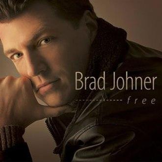 Free (Brad Johner album) - Image: Brad Johner Free