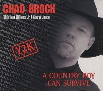 A Country Boy Can Survive - Image: Chad A Country Boy