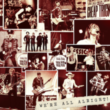 [Image: 220px-Cheap_Trick_We%27re_All_Alright%21.png]