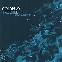 Coldplay - Trouble - Norwegian Live EP.jpg