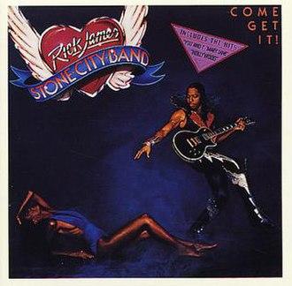 Come Get It! - Image: Come get it rick james