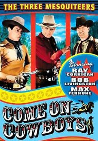 Come On, Cowboys - Image: Come on, Cowboys Film Poster