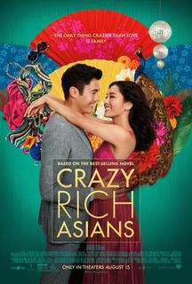 <i>Crazy Rich Asians</i> (film) 2018 film by Jon M. Chu