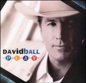 Play (David Ball album) - Image: Davidballplay