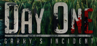 <i>Day One: Garrys Incident</i> 2013 video game