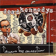Dead Kennedys - Milking the Sacred Cow cover.jpg
