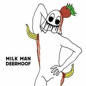 Milk Man (Deerhoof album) - Image: Deerhoof milkman