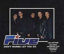 Don't Wanna Let You Go - Wikipedia