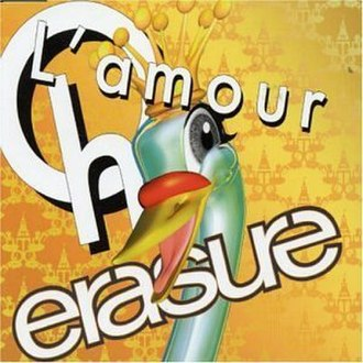 Oh L'amour - Image: Erasure Oh L'amour (2004 version)