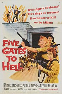 <i>Five Gates to Hell</i> 1959 film by James Clavell