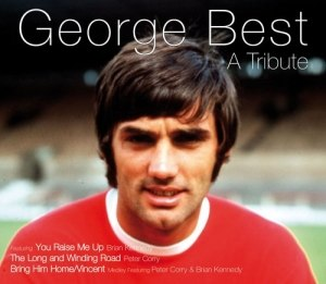 George Best – A Tribute - Image: George Best Tribute