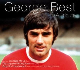 George Best – A Tribute - Image: George Best Tribute