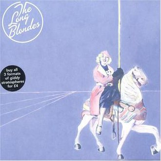 Giddy Stratospheres - Image: Giddy Stratospheres (The Long Blondes album cover art)