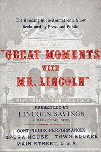 Great Moments with Mr. Lincoln - Poster displayed at the entrance of the original Disneyland attraction