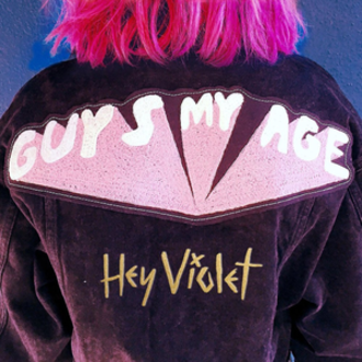 Guys My Age - Image: Hey Violet Guys My Age