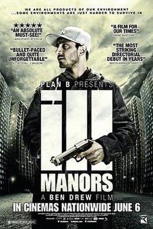Ill Manors - Image: Illmanorsmovieposter