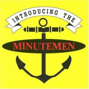 Introducing the Minutemen - Image: Introducing The Minutemen