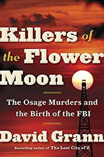 <i>Killers of the Flower Moon</i> Book by David Grann