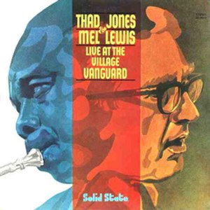 Live at the Village Vanguard (The Thad Jones/Mel Lewis Orchestra album) - Image: Live At The Village Vanguard b Thad Jones Mel Lewis