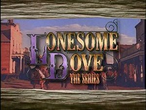 Lonesome Dove: The Series - Image: Lonesome Dove The Series titlecard