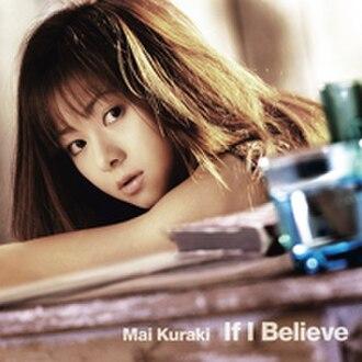 If I Believe - Image: Mai Kuraki If I Believe
