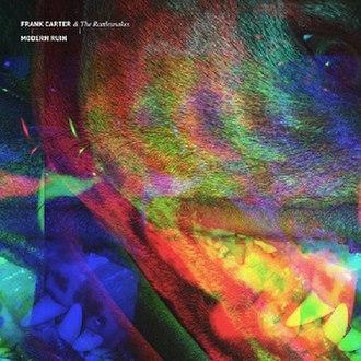 Modern Ruin (Frank Carter & the Rattlesnakes album) - Image: Modern Ruin