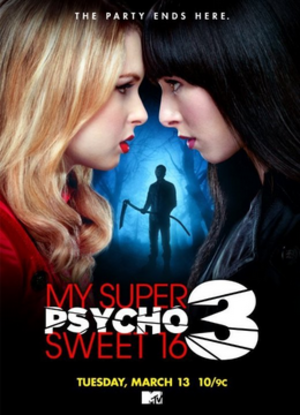 My Super Psycho Sweet 16: Part 3 - Image: My Super Psycho Sweet 16 part 3 film poster