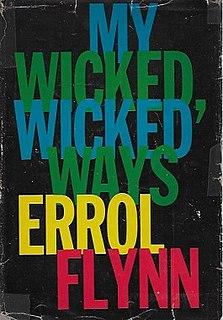 <i>My Wicked, Wicked Ways</i>