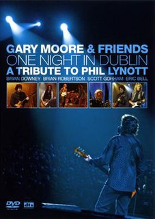 <i>One Night in Dublin: A Tribute to Phil Lynott</i> 2006 video by Gary Moore and Friends