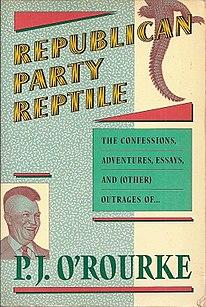 <i>Republican Party Reptile</i> book by P.J. ORourke