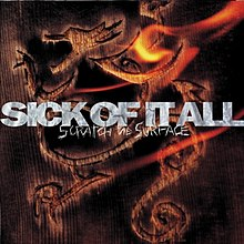 Scratch the Surface (Sick of It All album - cover art).jpg