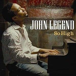So High (John Legend song) - Image: So High John Legend