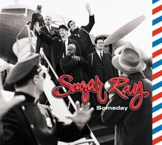 Someday (Sugar Ray song) - Image: Sugar Ray someday single