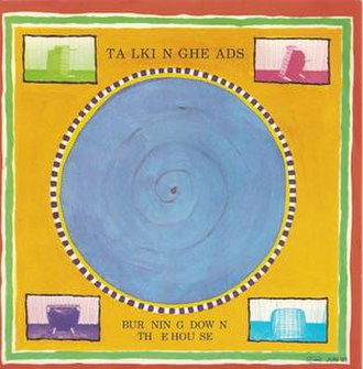 Burning Down the House - Image: Talking heads burning down the house standard cover art