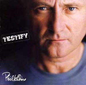 Testify (Phil Collins album) - Image: Testify