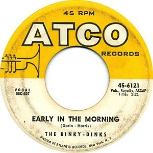 Early in the Morning (Bobby Darin song) - Image: The rinkydinks early in the morning atco