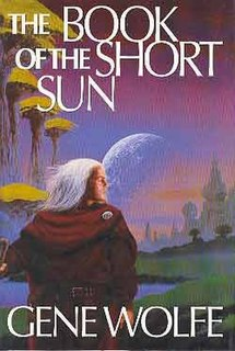 <i>The Book of the Short Sun</i> Novel by Gene Wolfe