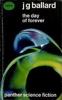 <i>The Day of Forever</i> book by J.G. Ballard