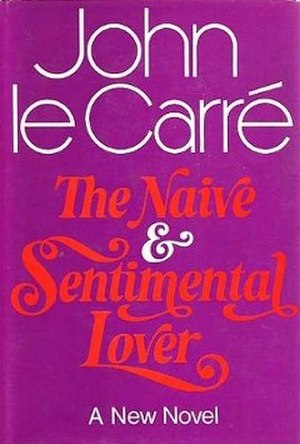 The Naïve and Sentimental Lover - First edition