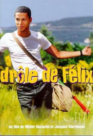 Drôle de Félix - Original poster