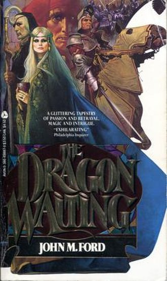 The Dragon Waiting - Image: The Dragon Waiting (1983) John M. Ford