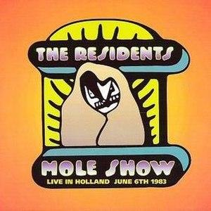 The Mole Show Live in Holland - Image: The Mole Show Live in Holland