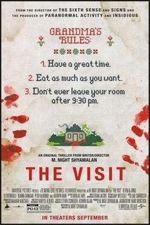 <i>The Visit</i> (2015 American film) 2015 film by M. Night Shyamalan