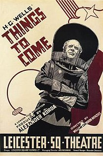 <i>Things to Come</i> 1936 film by William Cameron Menzies