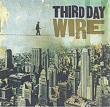 Wire (Third Day album) - Wikipedia